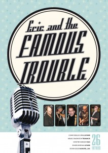 Eric & the Famous Trouble